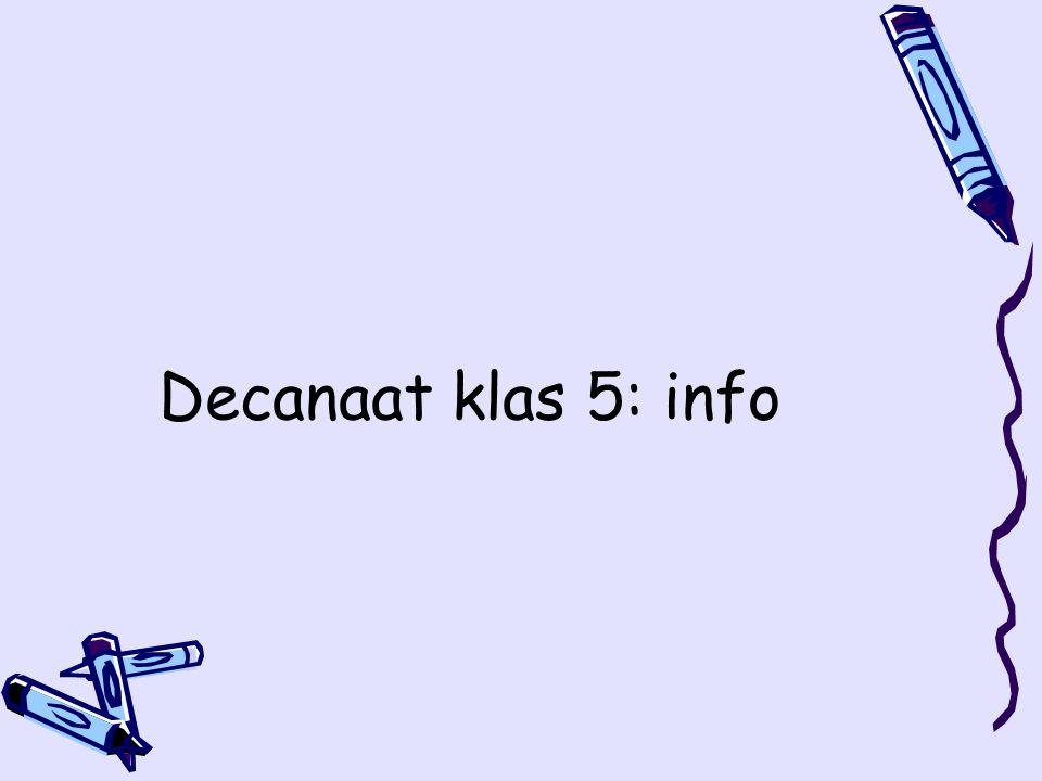 Decanaat klas 5: info