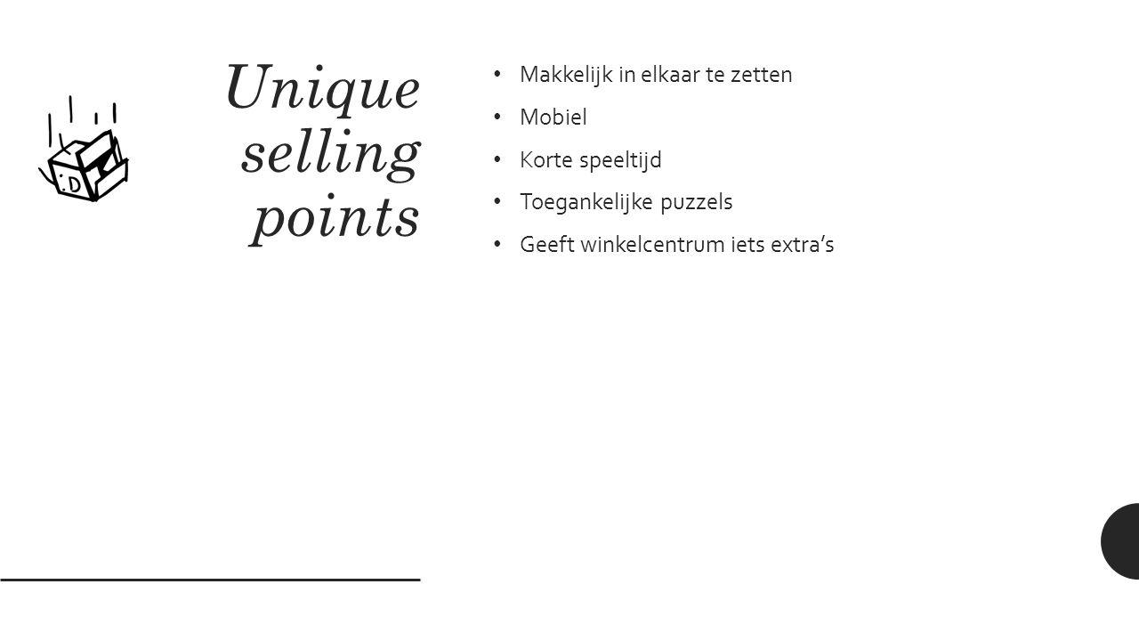 Unique selling points Makkelijk in elkaar te zetten Mobiel Korte speeltijd Toegankelijke puzzels Geeft winkelcentrum iets extra's