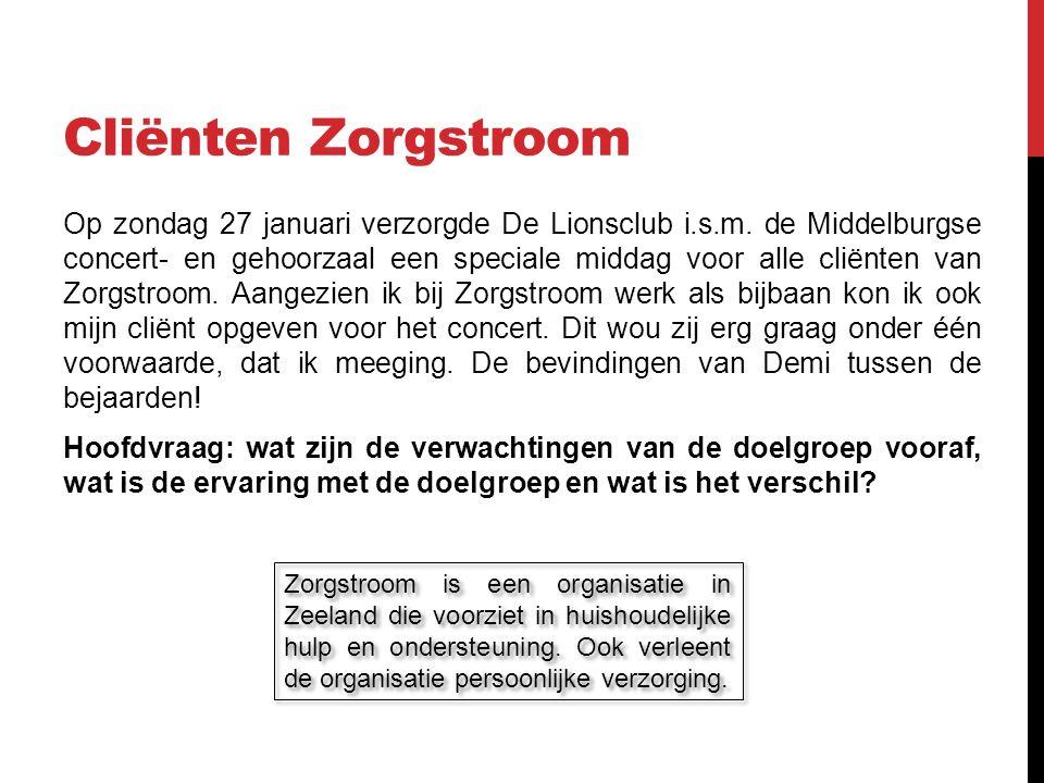 Cliënten Zorgstroom Op zondag 27 januari verzorgde De Lionsclub i.s.m.