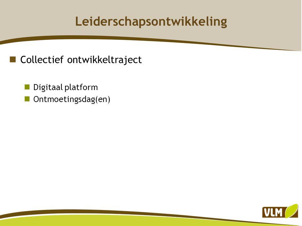 Leiderschapsontwikkeling Collectief ontwikkeltraject Digitaal platform Ontmoetingsdag(en)