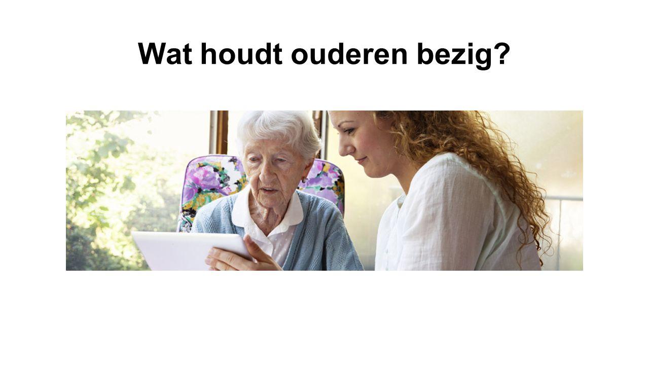 Wat houdt ouderen bezig?