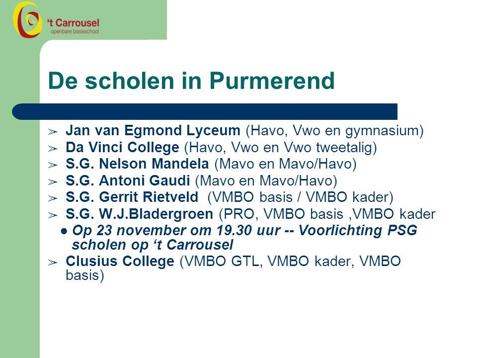 De scholen in Purmerend ➢ Jan van Egmond Lyceum (Havo, Vwo en gymnasium) ➢ Da Vinci College (Havo, Vwo en Vwo tweetalig) ➢ S.G.