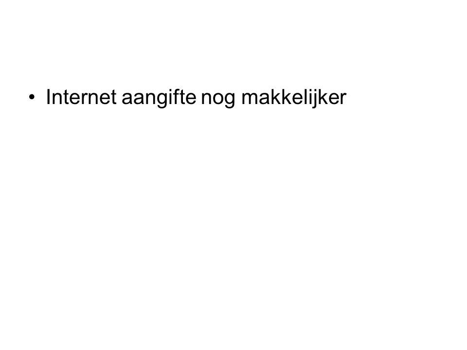 Internet aangifte nog makkelijker
