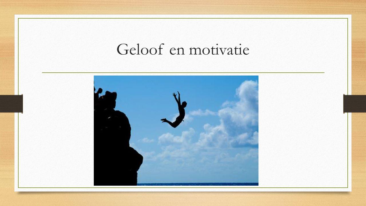 Geloof en motivatie