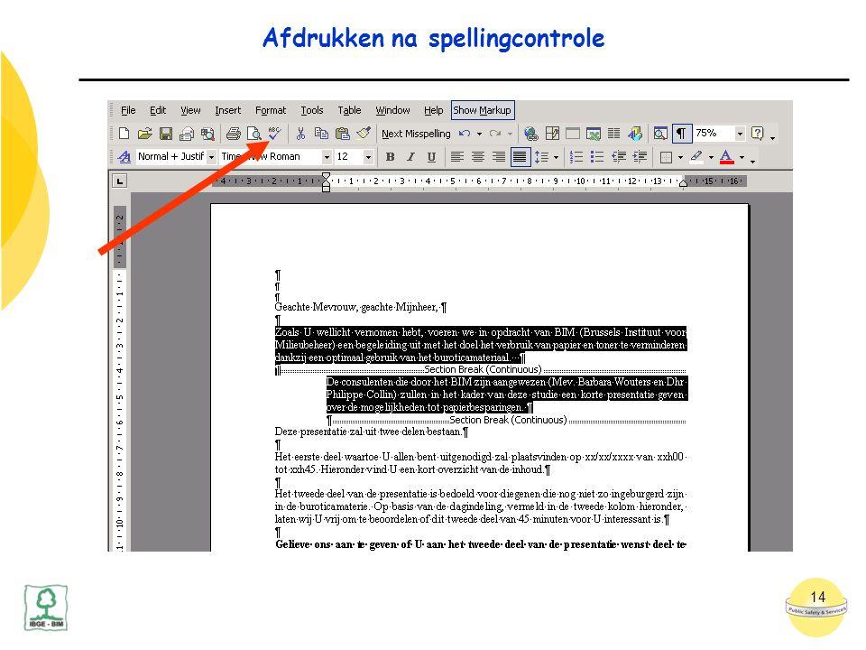 14 Afdrukken na spellingcontrole