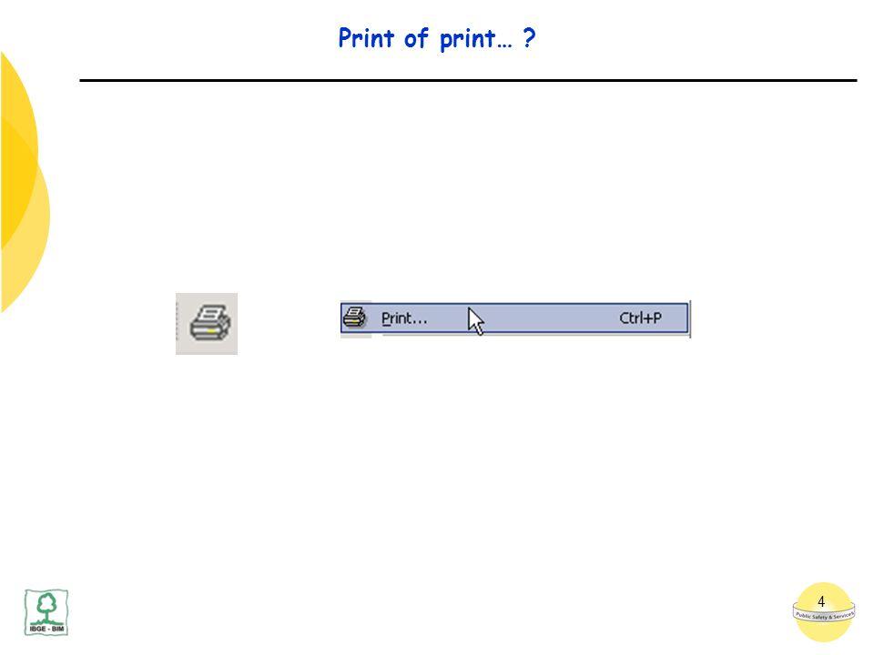 4 Print of print… ?