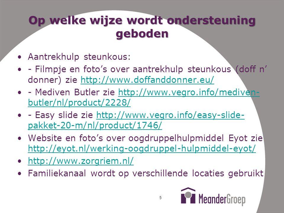 Op welke wijze wordt ondersteuning geboden Aantrekhulp steunkous: - Filmpje en foto's over aantrekhulp steunkous (doff n' donner) zie http://www.doffa