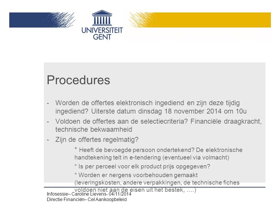 Procedures -Worden de offertes elektronisch ingediend en zijn deze tijdig ingediend.