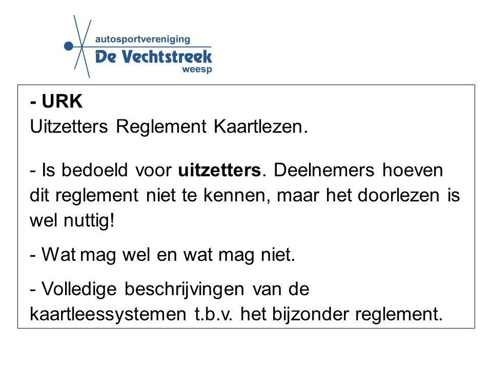 - URK Uitzetters Reglement Kaartlezen. - Is bedoeld voor uitzetters.