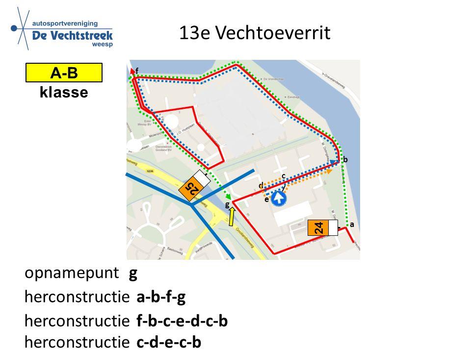 13e Vechtoeverrit 24 a b d c herconstructie a-b-f-g A-B klasse e f g opnamepunt g 25 herconstructie f-b-c-e-d-c-b herconstructie c-d-e-c-b