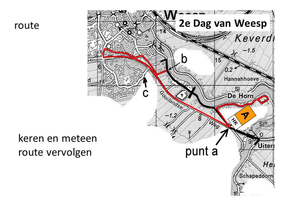 route A HK keren en meteen route vervolgen 2e Dag van Weesp