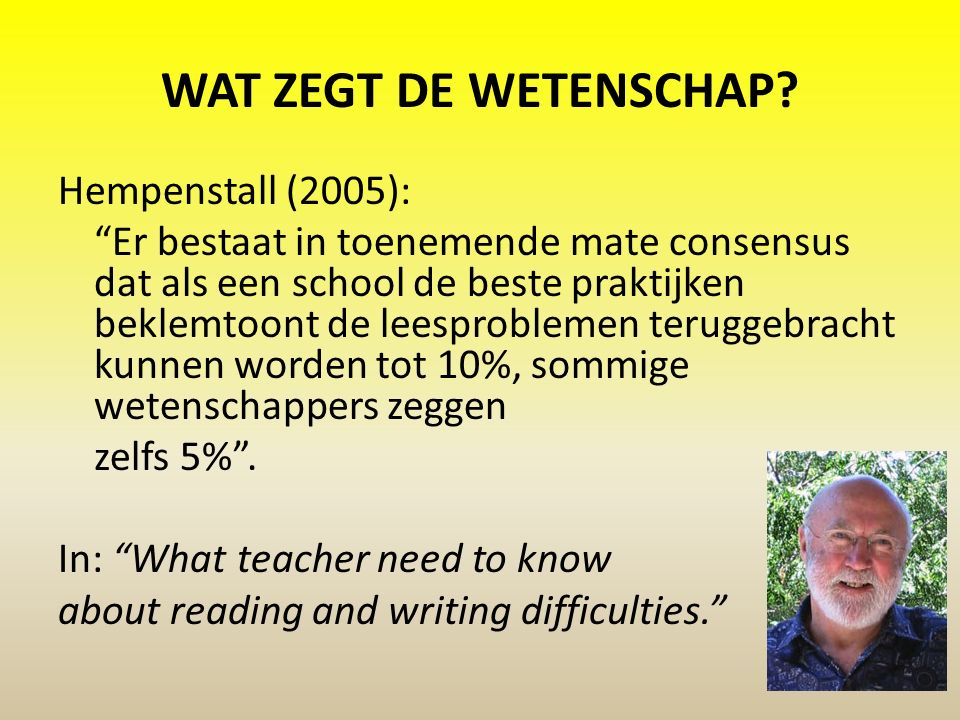 Fonemisch bewustzijn Letter- klankkoppeling/ Decoderen Vlot en vloeiend lezen Woordenschat Begrijpend lezen De weg naar goed kunnen begrijpend lezen Bron: Richards & Leafstedt (2010)