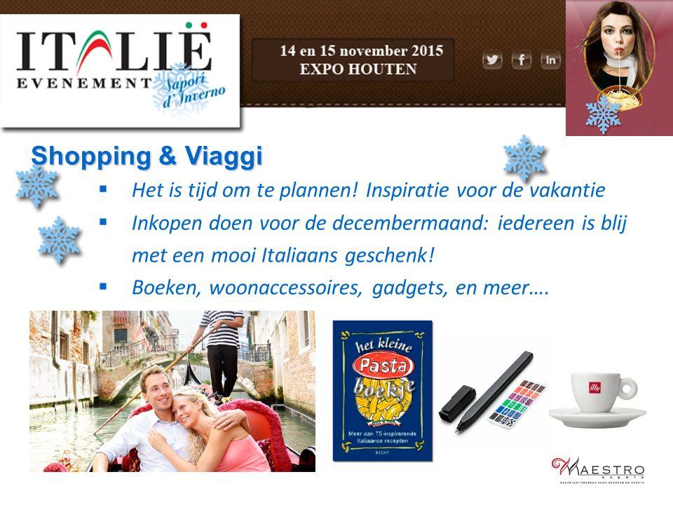 Shopping & Viaggi  Het is tijd om te plannen! Inspiratie voor de vakantie  Inkopen doen voor de decembermaand: iedereen is blij met een mooi Italiaa