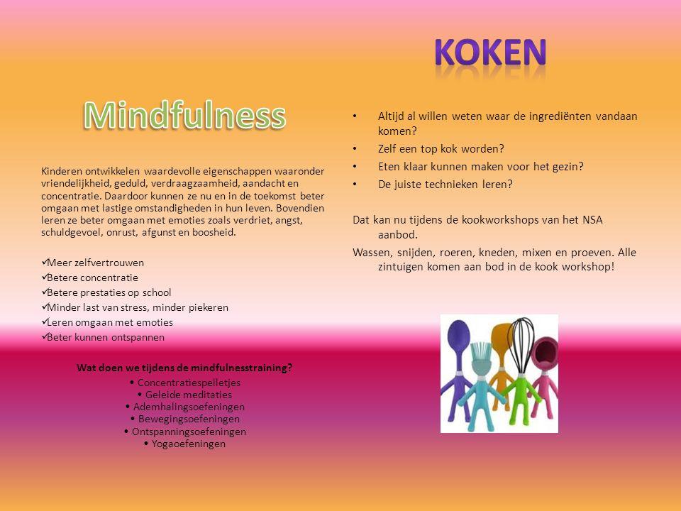Kinderen ontwikkelen waardevolle eigenschappen waaronder vriendelijkheid, geduld, verdraagzaamheid, aandacht en concentratie.