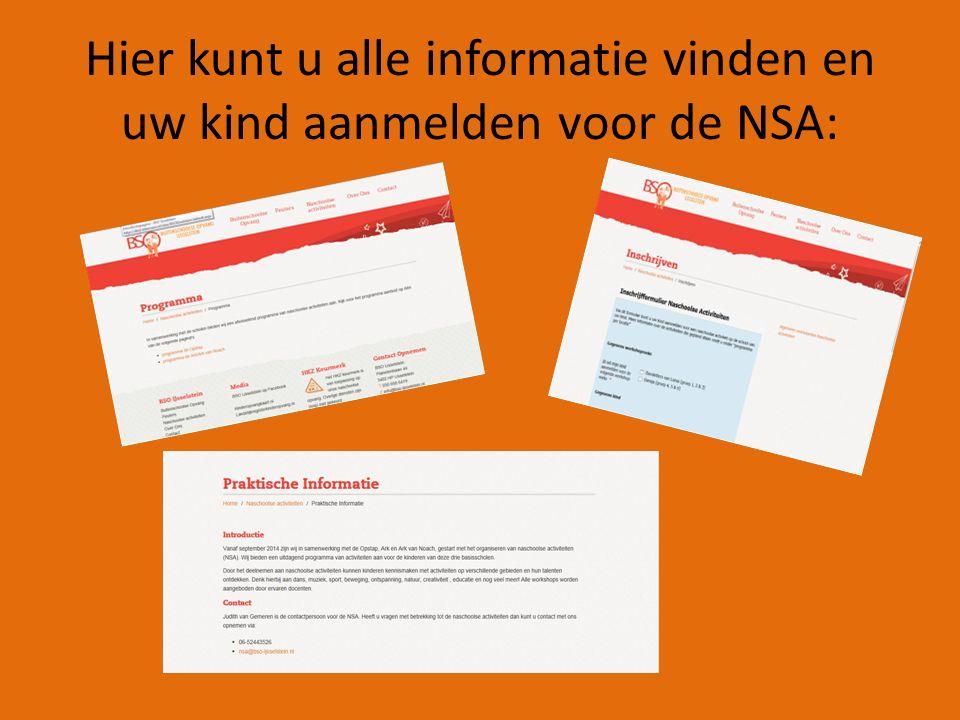 Hier kunt u alle informatie vinden en uw kind aanmelden voor de NSA: