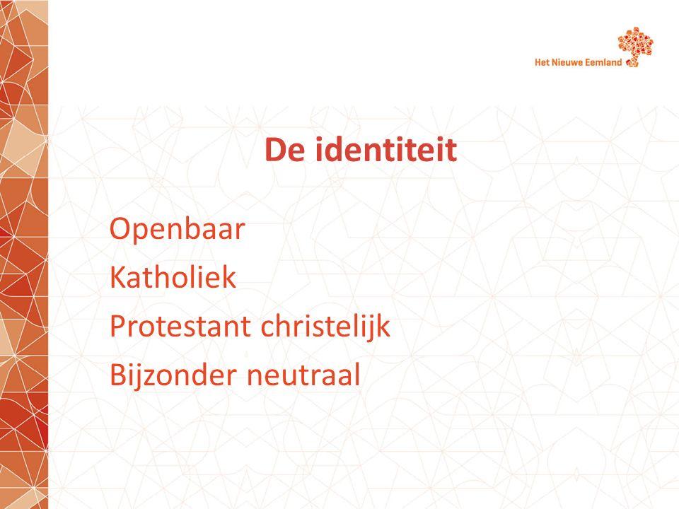 De identiteit Openbaar Katholiek Protestant christelijk Bijzonder neutraal