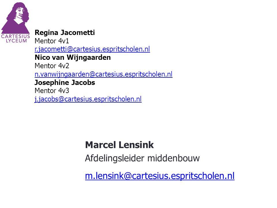 Regina Jacometti Mentor 4v1 r.jacometti@cartesius.espritscholen.nl Nico van Wijngaarden Mentor 4v2 n.vanwijngaarden@cartesius.espritscholen.nl Josephi
