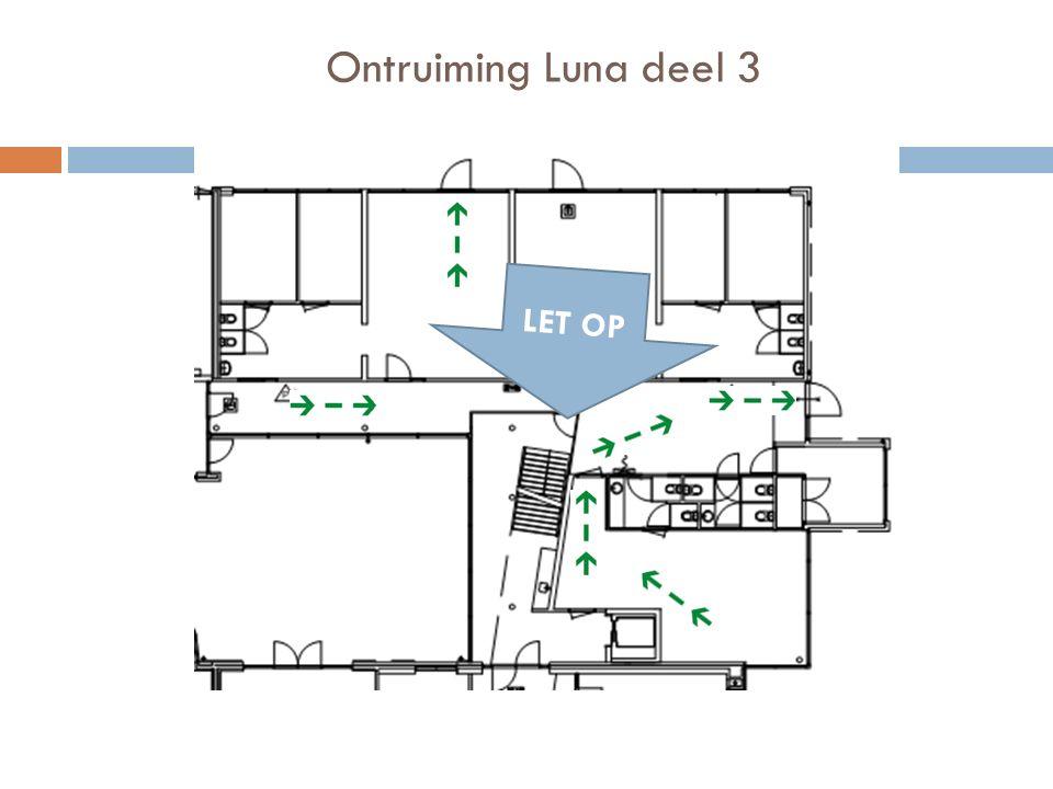 Ontruiming Luna deel 3 LET OP
