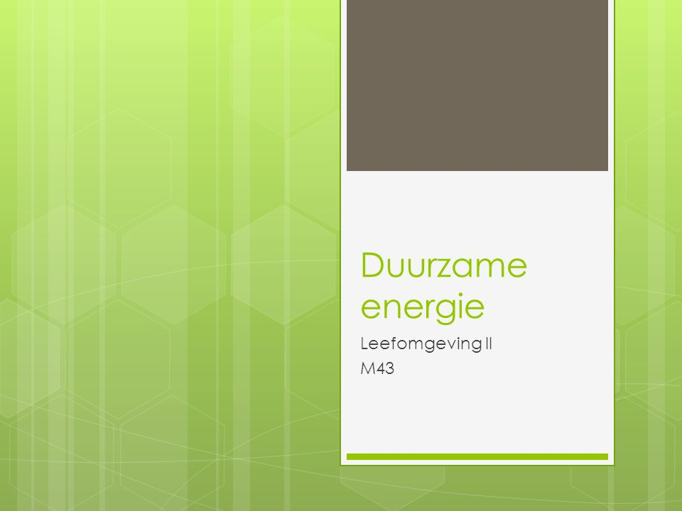 Duurzame energie Leefomgeving II M43