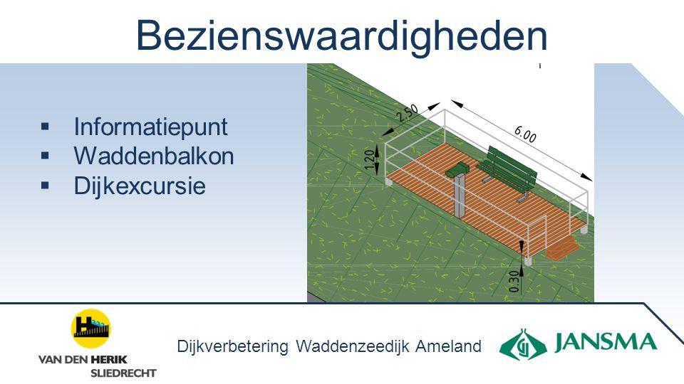 Bezienswaardigheden  Informatiepunt  Waddenbalkon  Dijkexcursie Dijkverbetering Waddenzeedijk Ameland