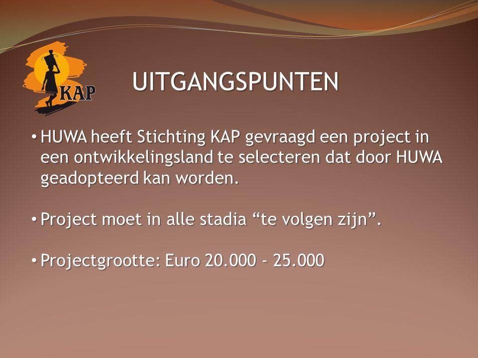 HUWA heeft Stichting KAP gevraagd een project in een ontwikkelingsland te selecteren dat door HUWA geadopteerd kan worden.