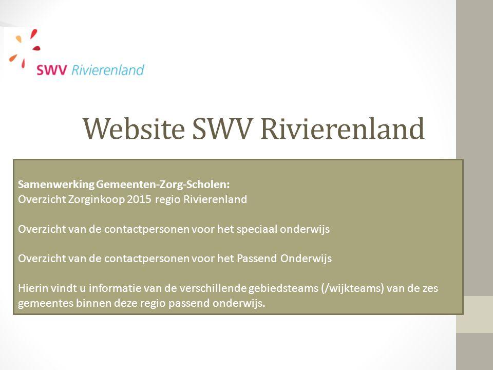 Website SWV Rivierenland Samenwerking Gemeenten-Zorg-Scholen: Overzicht Zorginkoop 2015 regio Rivierenland Overzicht van de contactpersonen voor het s