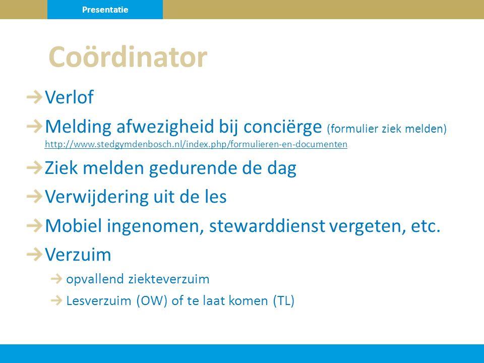 Verlof Melding afwezigheid bij conciërge (formulier ziek melden) http://www.stedgymdenbosch.nl/index.php/formulieren-en-documenten http://www.stedgymdenbosch.nl/index.php/formulieren-en-documenten Ziek melden gedurende de dag Verwijdering uit de les Mobiel ingenomen, stewarddienst vergeten, etc.