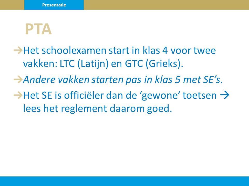 Het schoolexamen start in klas 4 voor twee vakken: LTC (Latijn) en GTC (Grieks).