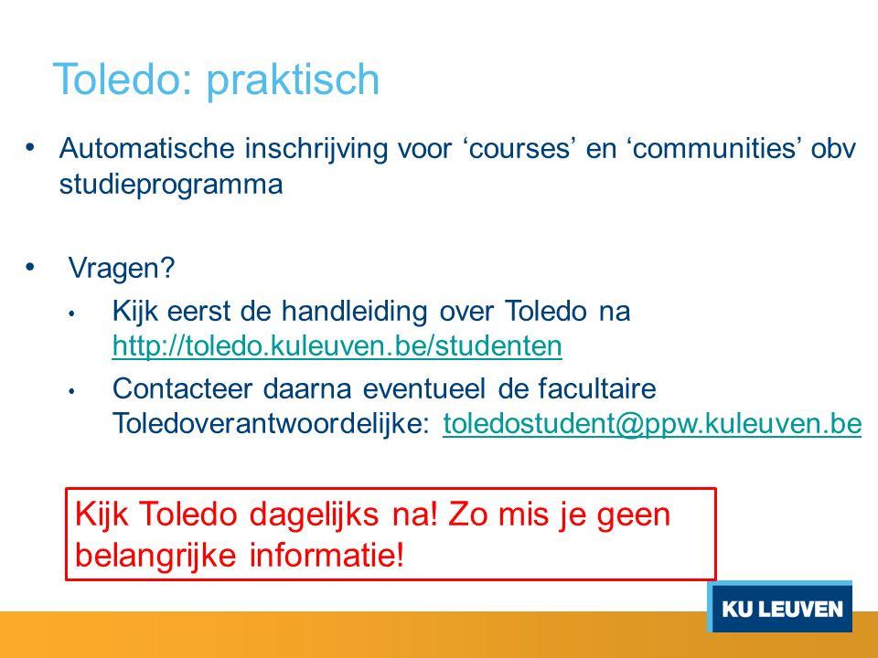 Toledo: praktisch Automatische inschrijving voor 'courses' en 'communities' obv studieprogramma Vragen.