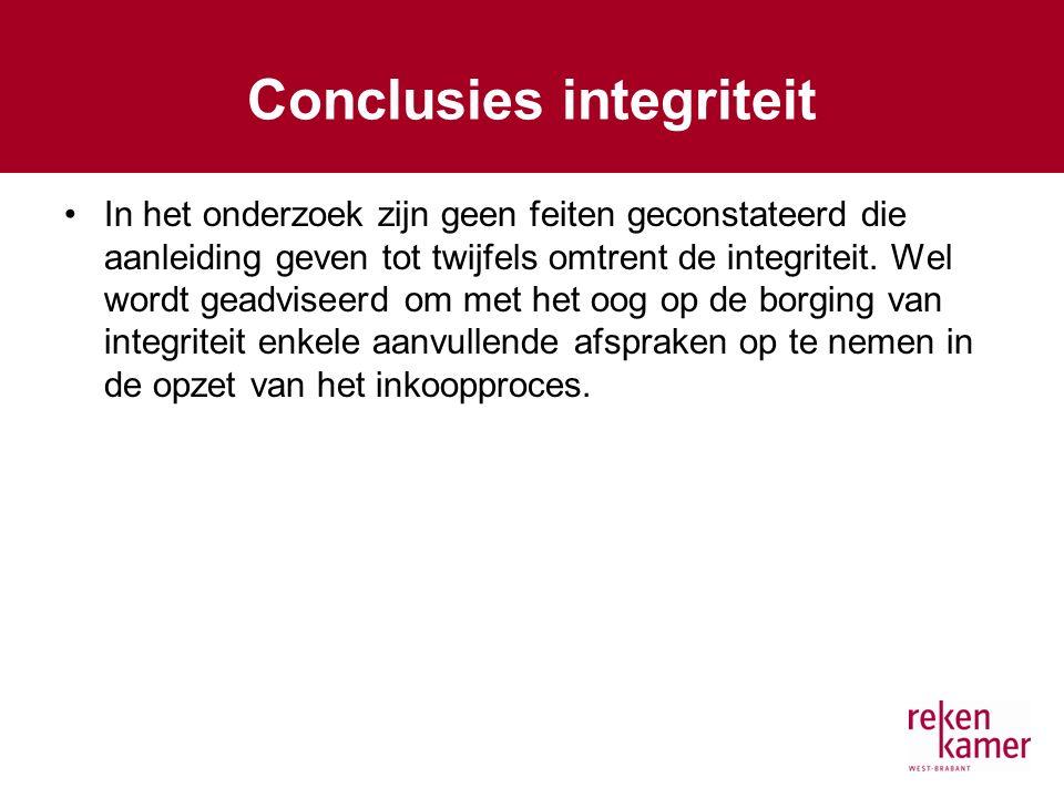 Conclusies integriteit In het onderzoek zijn geen feiten geconstateerd die aanleiding geven tot twijfels omtrent de integriteit.
