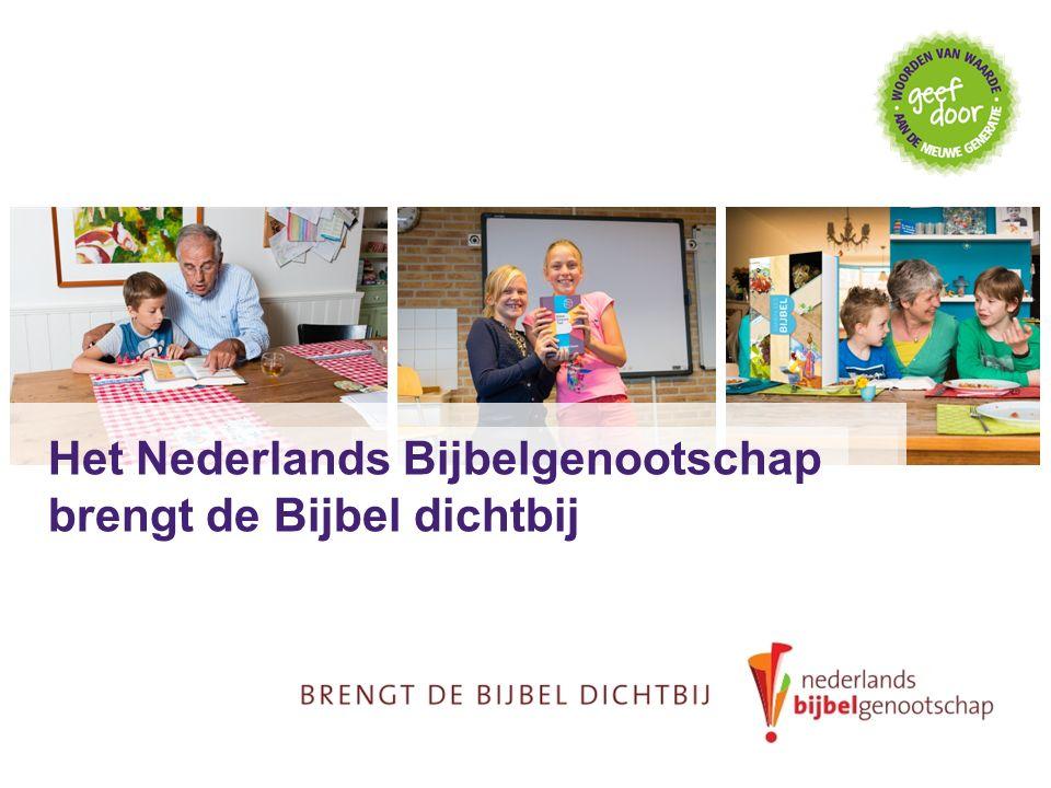 Het Nederlands Bijbelgenootschap brengt de Bijbel dichtbij