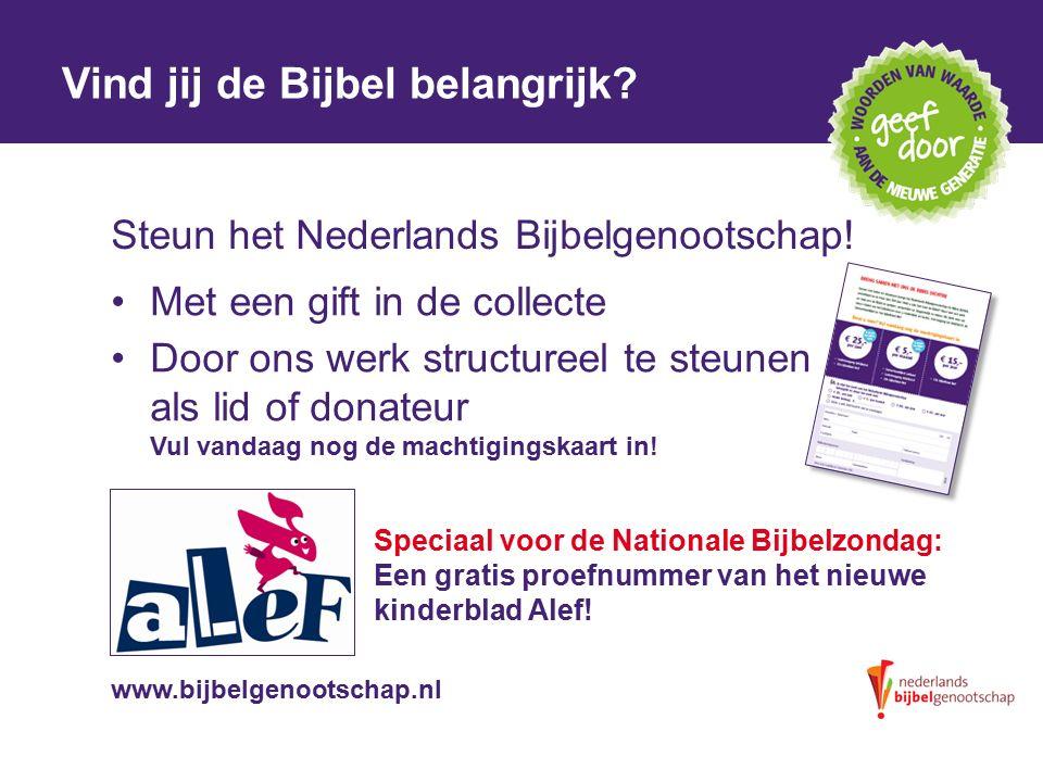 DE TALE KANAÄNS Vind jij de Bijbel belangrijk.Steun het Nederlands Bijbelgenootschap.