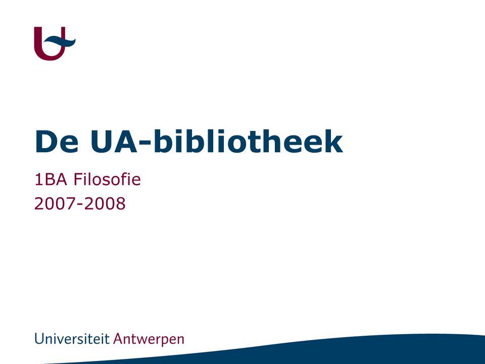 De UA-bibliotheek 1BA Filosofie 2007-2008