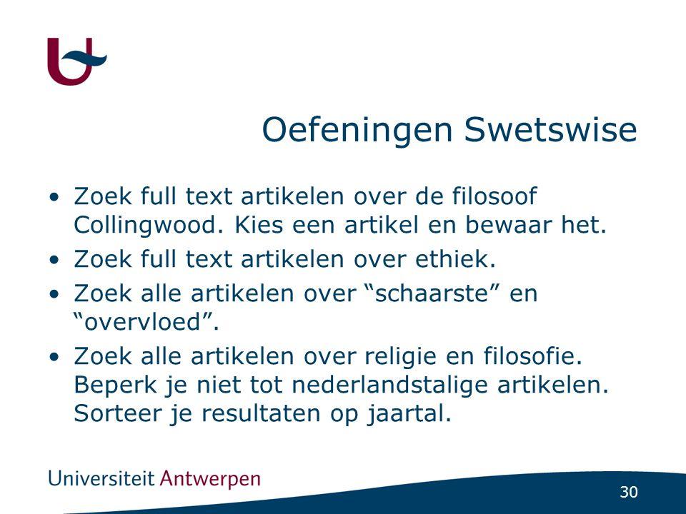 30 Oefeningen Swetswise Zoek full text artikelen over de filosoof Collingwood.