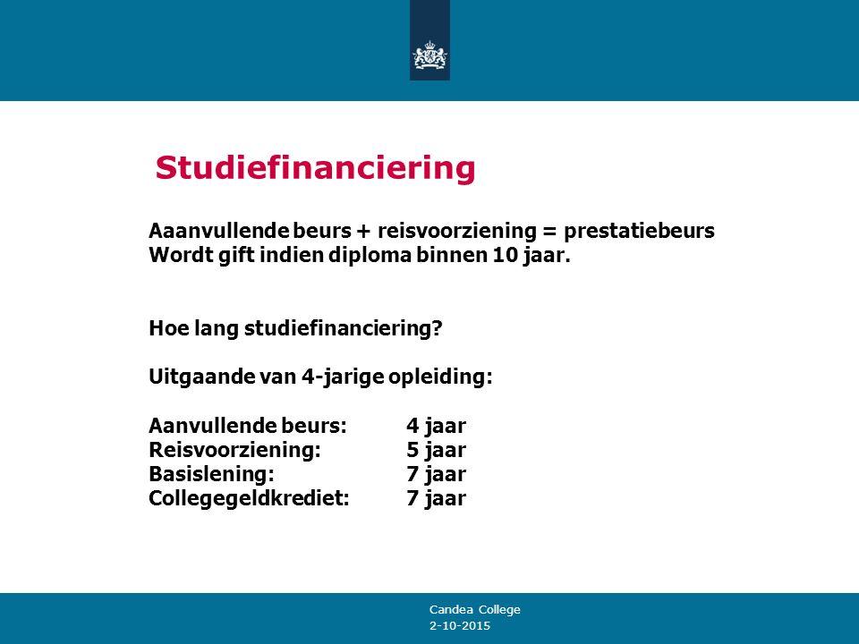 2-10-2015 Studiefinanciering Aaanvullende beurs + reisvoorziening = prestatiebeurs Wordt gift indien diploma binnen 10 jaar. Hoe lang studiefinancieri