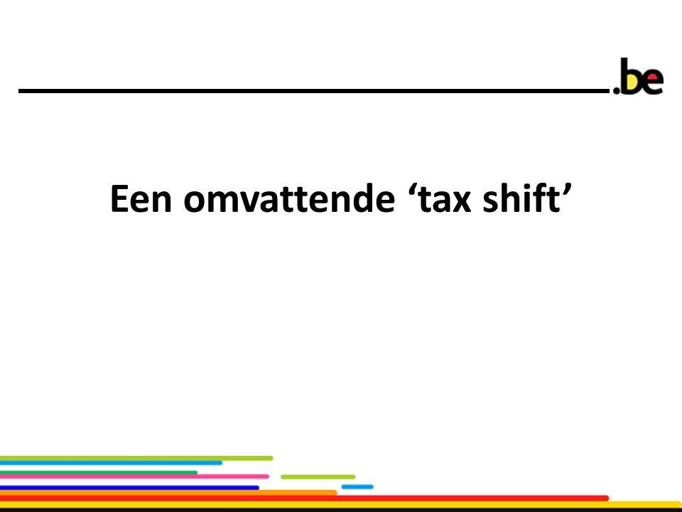 Een omvattende 'tax shift'