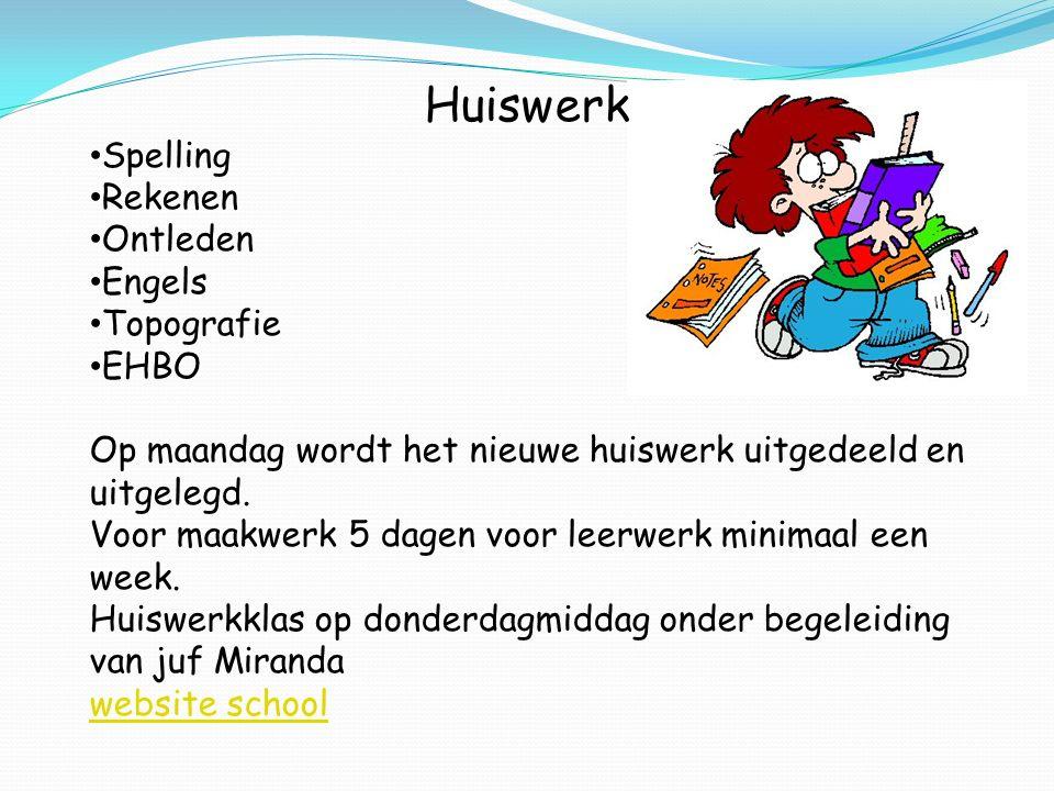Huiswerk Spelling Rekenen Ontleden Engels Topografie EHBO Op maandag wordt het nieuwe huiswerk uitgedeeld en uitgelegd. Voor maakwerk 5 dagen voor lee