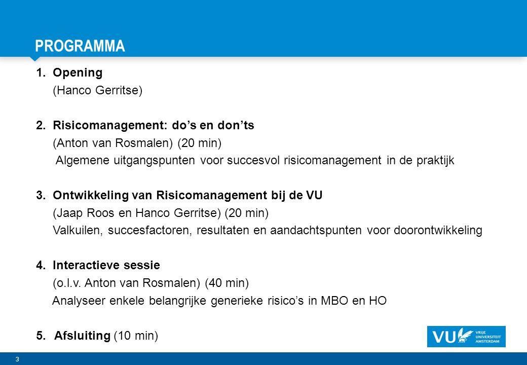 14 Vrije Universiteit Amsterdam RISICO'S: HERKENBARE EN WERKBARE HOOFDINDELING 1.