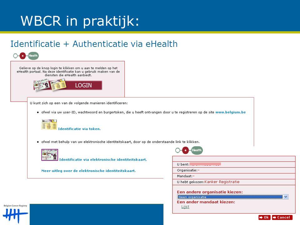 WBCR in praktijk: Identificatie + Authenticatie via eHealth