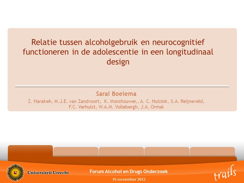 Relatie tussen alcoholgebruik en neurocognitief functioneren in de adolescentie in een longitudinaal design OutlineIntroductionMethodsResultsConclusio