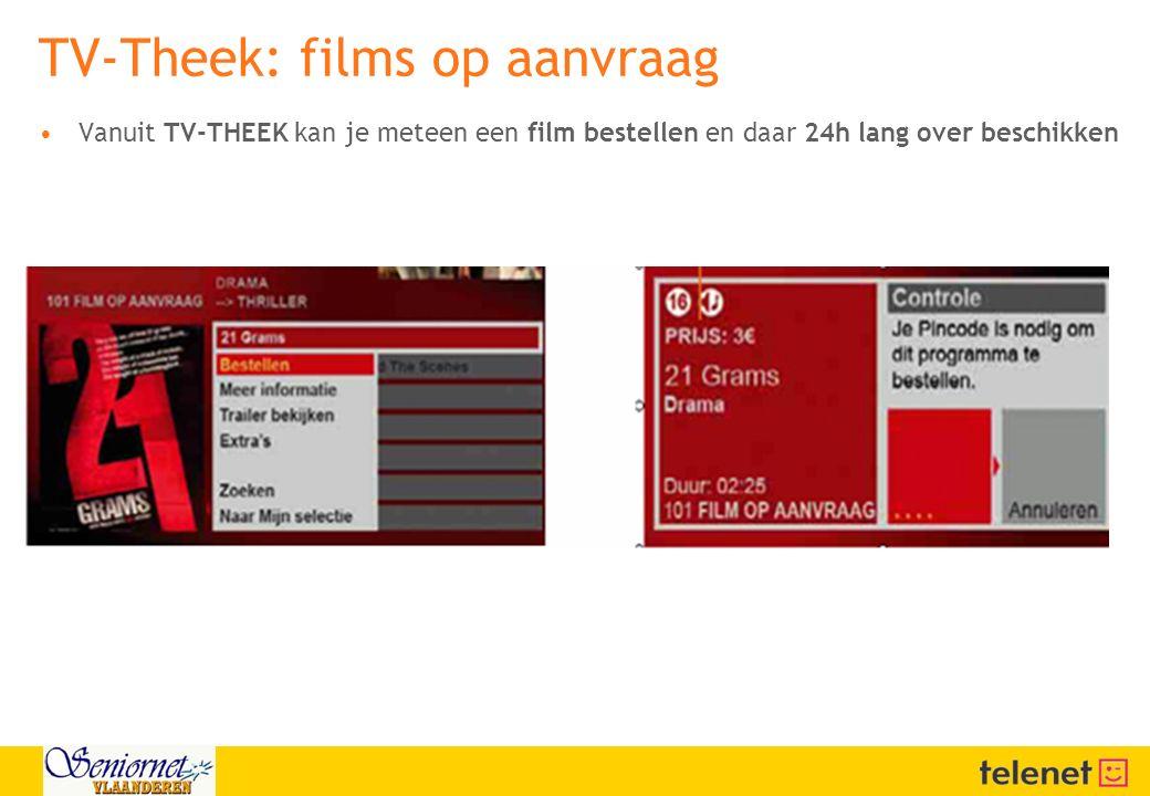 Vanuit TV-THEEK kan je meteen een film bestellen en daar 24h lang over beschikken TV-Theek: films op aanvraag