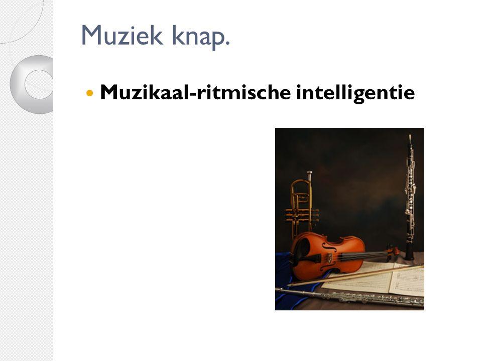 Muziek knap. Muzikaal-ritmische intelligentie