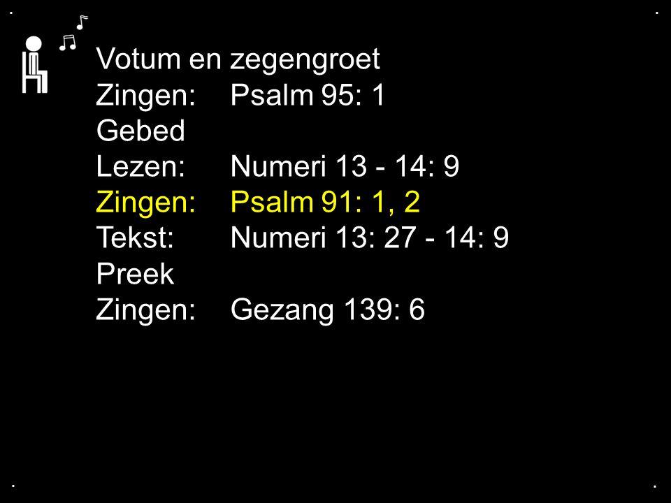 ... Psalm 91: 1, 2