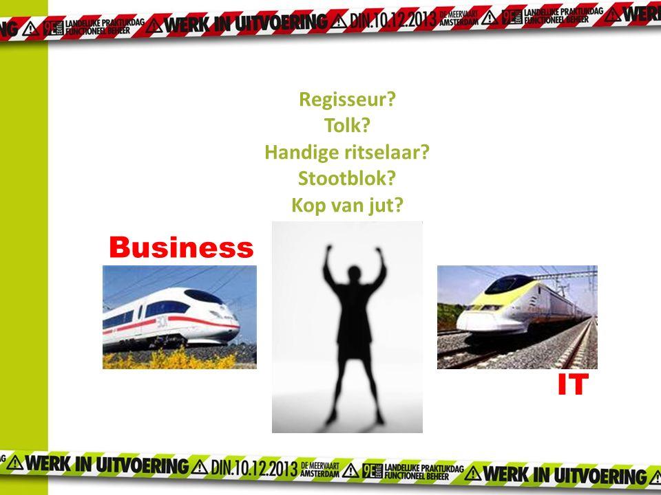 Portefeuillehouder 'I' voor de business : Dus: I: informatie, informatievoorziening niet alleen (pure) business (gedelegeerd) managen van de productiefactor 'I' geen IT.