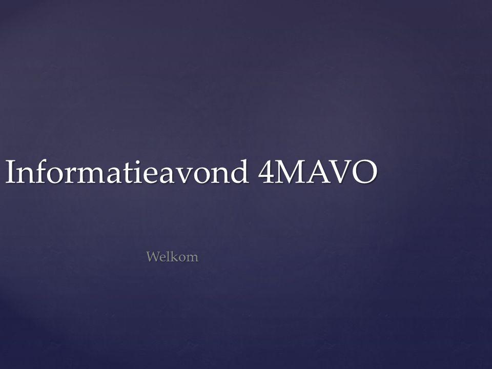 Informatieavond 4MAVO Welkom