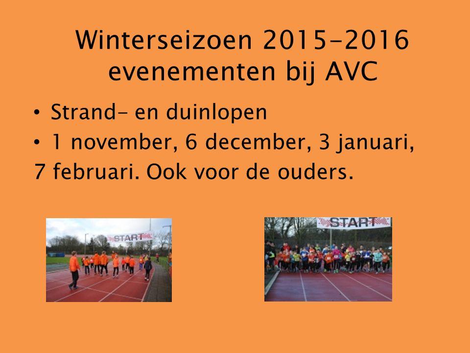Winterseizoen 2015-2016 evenementen bij AVC Strand- en duinlopen 1 november, 6 december, 3 januari, 7 februari. Ook voor de ouders.