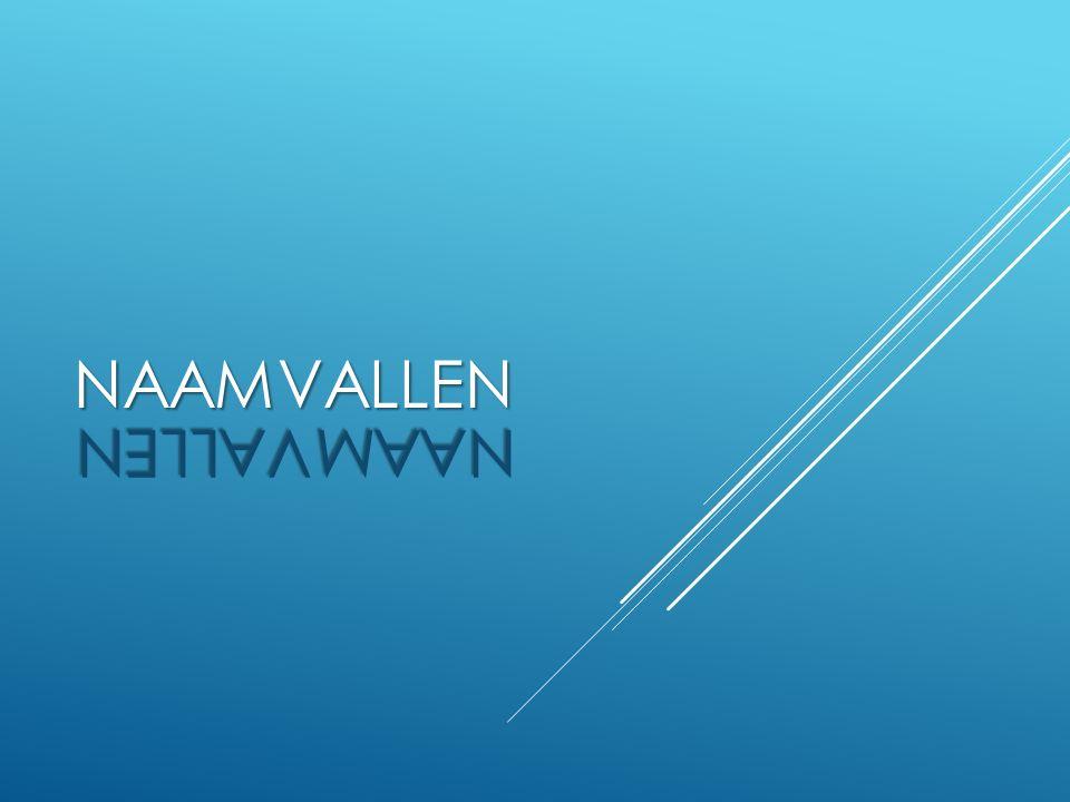 NAAMVALLEN NAAMVALLEN