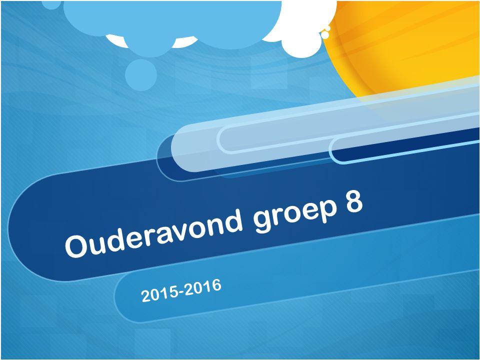 Ouderavond groep 8 2015-2016