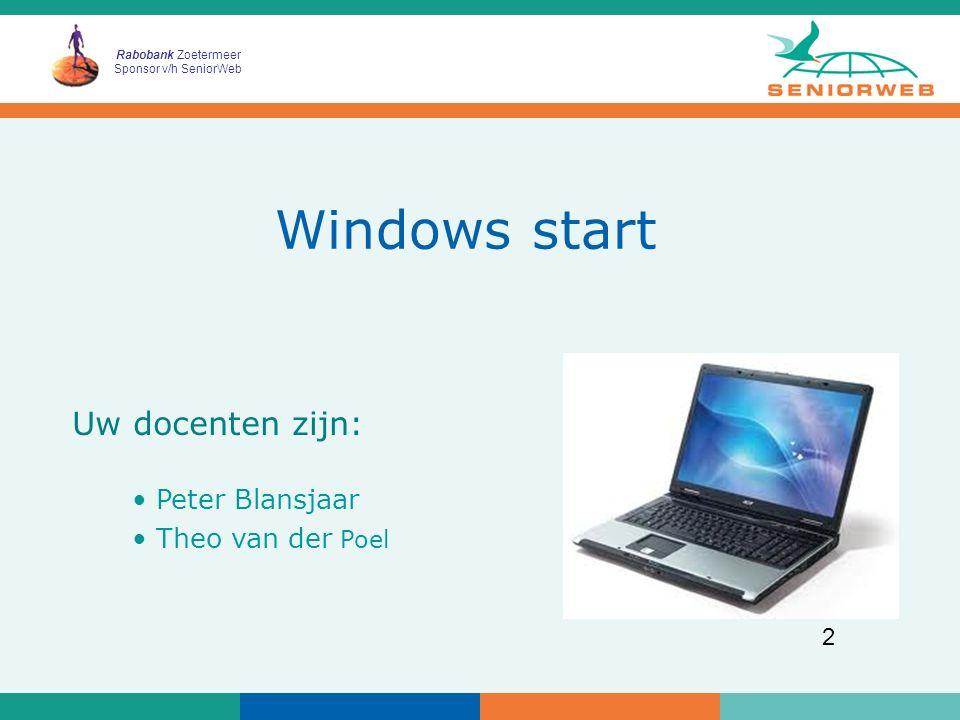 Rabobank Zoetermeer Sponsor v/h SeniorWeb 3 Welkom les 1 Cursisten:  Mevr.