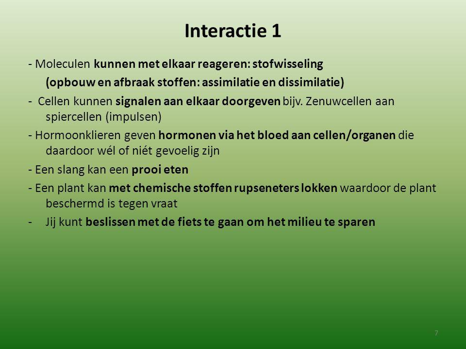 Interactie 2 Subdomeinen (examenterm) die daar over gaan: D1 Moleculaire interactie D2 Gedrag en interactie D3 Seksuakiteit D4 Interactie in ecosystemen 8